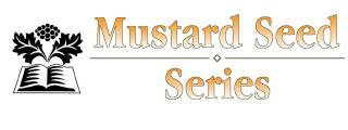 Mustard Seed Series